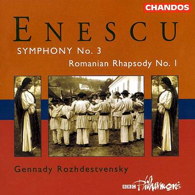 Enescu: Symphony No.3 / First Romanian Rhapsody