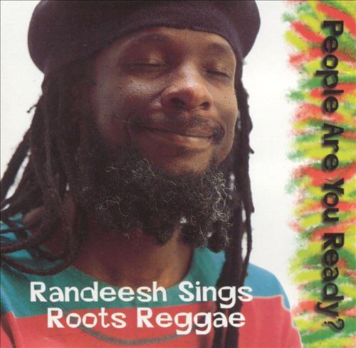 People Are You Ready?: Randeesh Sings Roots Reggae