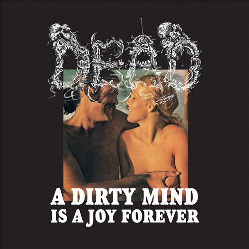 A Dirty Mind Is a Joy Forever