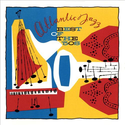 Atlantic Jazz: Best of the '50's