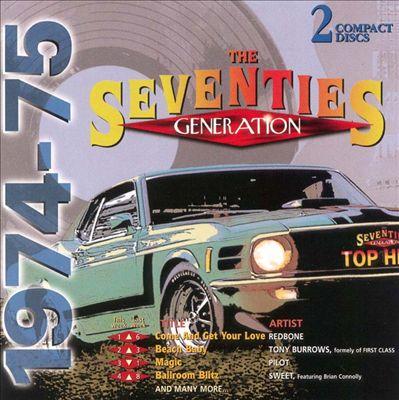 Seventies Generation: 1974-1975