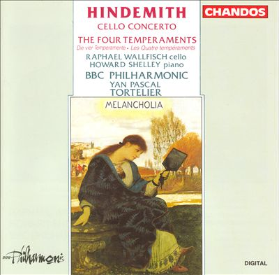 Hindemith: Cello Concerto; The Four Temperaments