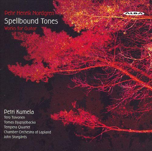 Pehr Henrik Nordgren: Spellbound Tones