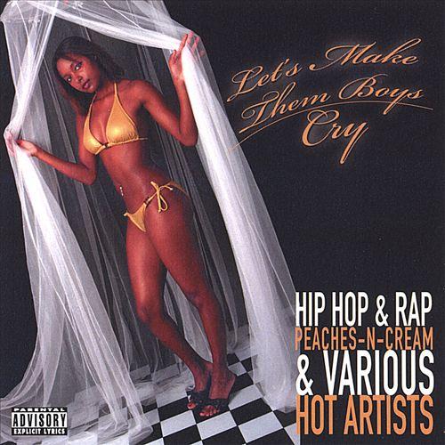 Let's Make Them Boys Cry (Hip Hop-Rap Music)