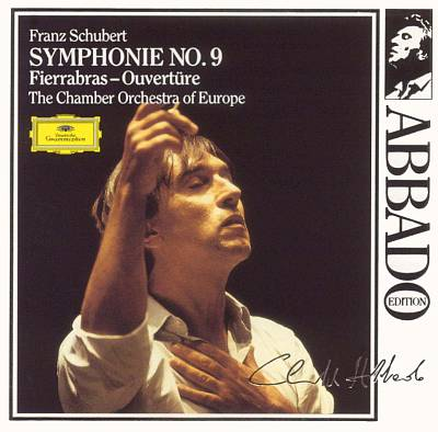 Schubert: Symphonie No. 9; Fierrabras-Ouvertüre