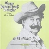Strauß Edition 10: Fata Morgana