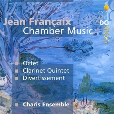 Jean Françaix: Chamber Music