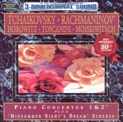 "Tchaikovsky, Rachmaninov: Piano Concertos; Mendelssohn: ""Midsummer Night's Dream"" Scherzo"