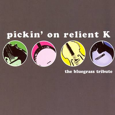 Pickin' on Relient K