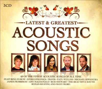 Latest & Greatest Acoustic Songs