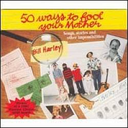 Fifty Ways to Fool Your Mother