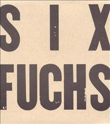 Six Fuchs
