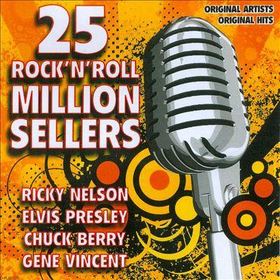 25 Rock 'N' Roll Million Sellers