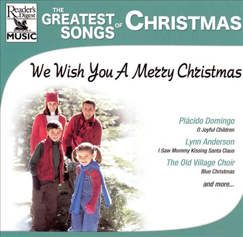 The Greatest Songs of Christmas: We Wish You a Merry Christmas