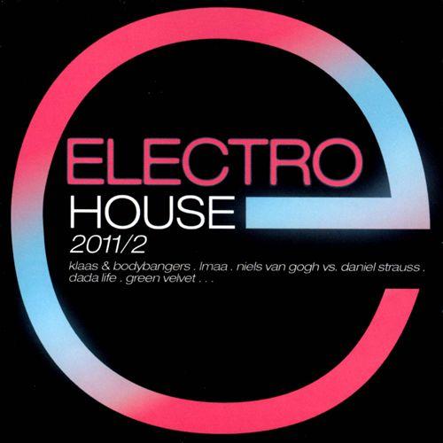 Electro House 2011, Vol. 2