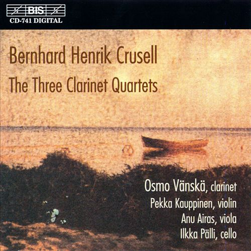Crusell: Clarinet Quartets