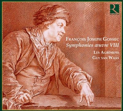 François Joseph Gossec: Symphonies œuvre VIII