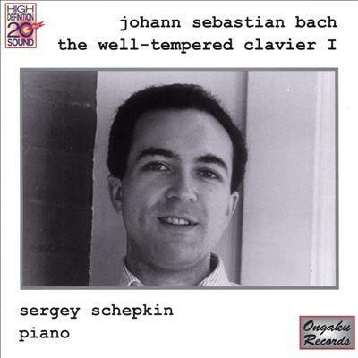 Johann Sebastian Bach: The Well-Tempered Clavier I