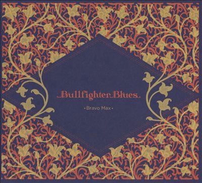 Bullfighter Blues