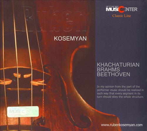 Ruben Kosemyan plays Khachaturian, Brahms and Beethoven