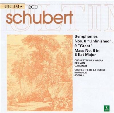 Schubert: Symphony Nos. 8 & 9; Mass No. 6
