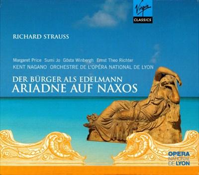 Strauss: Der Bürger als Edelmann; Ariadne auf Naxos