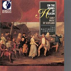 On the Banks of Helicon: Early Music of Scotland