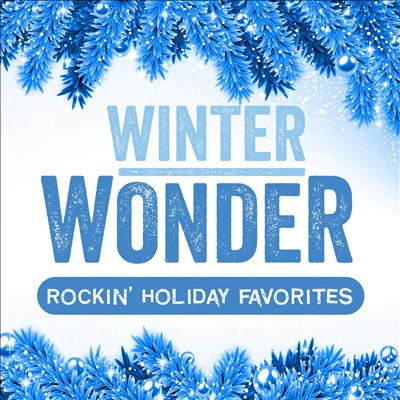 Winter Wonder: Rockin' Holiday Favorites