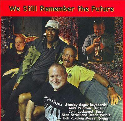 We Still Remember the Future