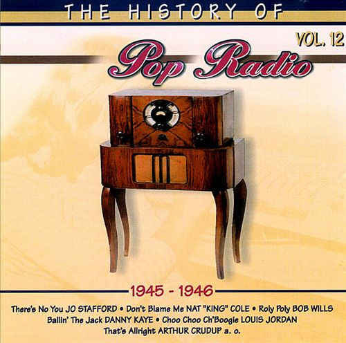 The History of Pop Radio, Vol. 12: 1945-1946 [OSA/Radio History]