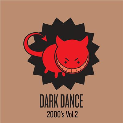 Dark Dance 2000's, Vol. 2
