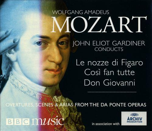 Mozart: Overtures, Scenes & Arias from the Da Ponte Operas