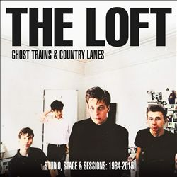 Ghost Trains & Country Lanes: Studio, Stage & Sessions: 1984-2015