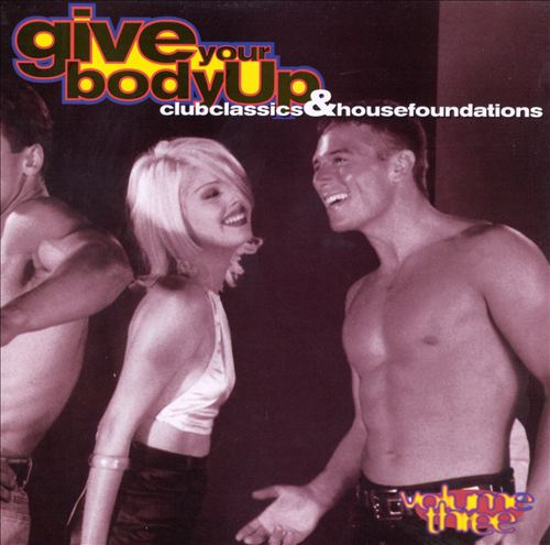 Give Your Body Up, Vol. 3