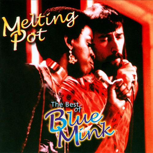 Melting Pot: The Very Best of Blue Mink