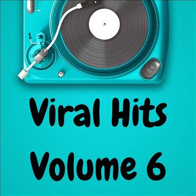 Viral Hits, Vol. 6