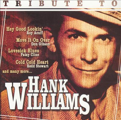 Tribute to Hank Williams [Direct Source]