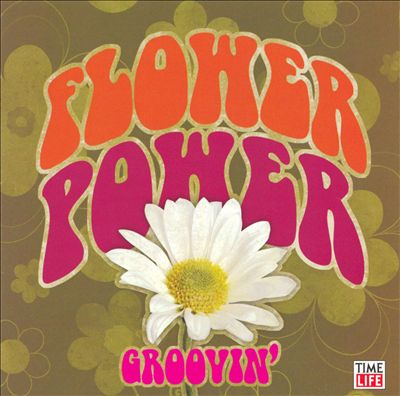 Flower Power: Groovin' [Time Life #1]