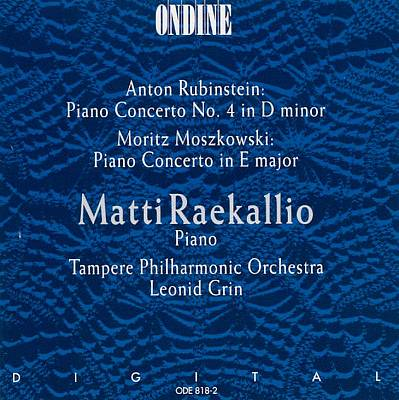 Anton Rubenstein: Piano Concerto No. 4; Moritz Moszkowski: Piano Concerto in E major