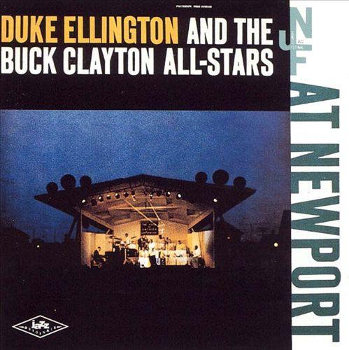 Duke Ellington and the Buck Clayton All-Stars at Newport