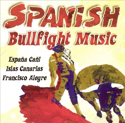 Spanish Bullfight Music