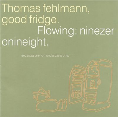 Good Fridge. Flowing: NineZeroNineEight