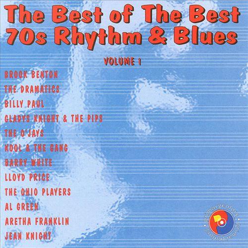 Best of the Best: 70's Rhythm & Blues, Vol. 1