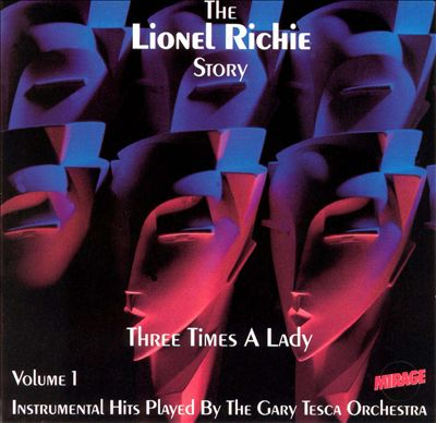 Three Times a Lady: The Lionel Richie Story, Vol. 1