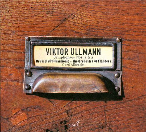 Viktor Ullmann: Symphony No. 1; Von meiner Jugend