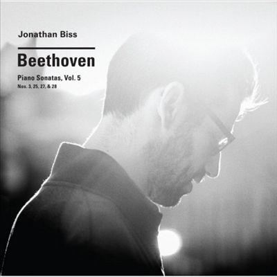 Beethoven: Piano Sonatas, Vol. 5 - Nos. 3, 25, 27, & 28