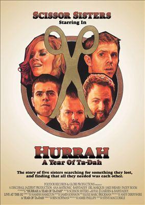 Hurrah: A Year of Ta-Dah [Video]