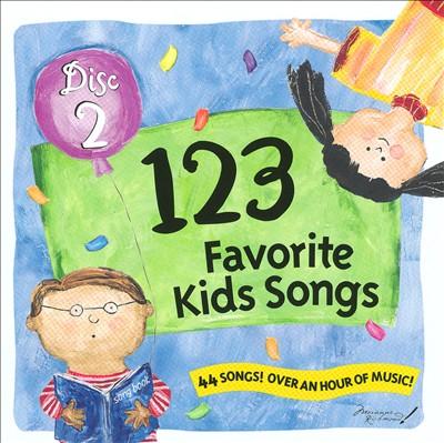 123 Favorite Kids Songs, Vol. 2