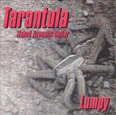 Tarantula: Naked Acoustic Guitar