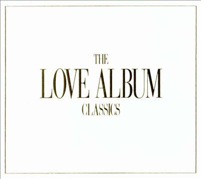 The Love Album: Classics